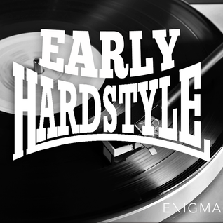 Early Hardstyle Mix #6 By: Enigma_NL