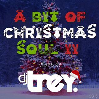 A Bit Of Christmas Soul II (2015) - Mixed By Dj Trey