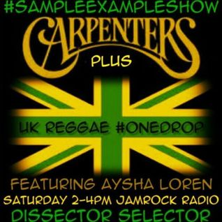 SAMPLE EXAMPLE SHOW: CARPENTERS & #UKREGGAE ft. AYSHA LOREN