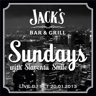 Sundays with Slaventii Smile (Live dj set at Jack's Bar 20.01.2013)