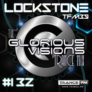 The Glorious Visions Trance Mix #132