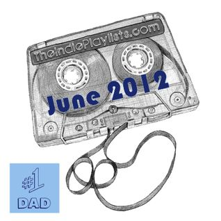 June 2012 TheIndiePlaylists.com