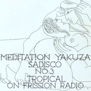 Sadisco #3 - Meditation Yakuza