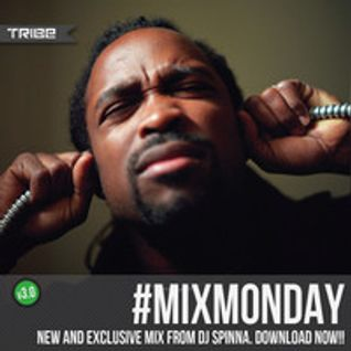 DJ Spinna Edition - Tribe Records #MIXMONDAY v3.0