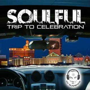 Soulful Trip To Celebrate