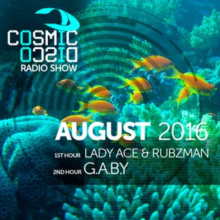 COSMIC DISCO RADIOSHOW - AUGUST 2016