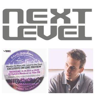 Dj Optick - Nextlevel - Vibe Fm Romania - 21.08.2014 Maestros Del Ritmo & Julian Wassermann
