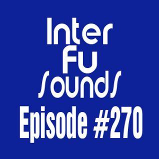Interfusounds Episode 270 (November 15 2015)