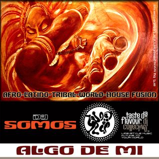 DJ SOMOS : Algo de Mi : Mix Session Volume 6