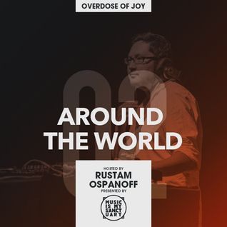 AROUND THE WORLD #02 (Hosted by Rustam Ospanoff)