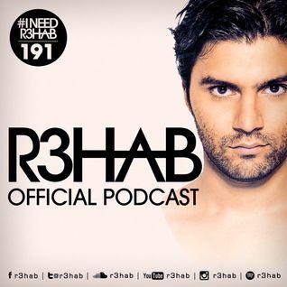 R3HAB - I NEED R3HAB 191