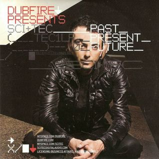 Sci+Tec Past, Present Future (Mixed by Dubfire)