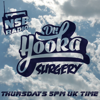 Doctor Hooka's Surgery www.nsbradio.co.uk 23.04.15