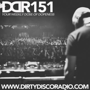 Dirty Disco Radio 151, Hosted & Mixed by Kono Vidovic.
