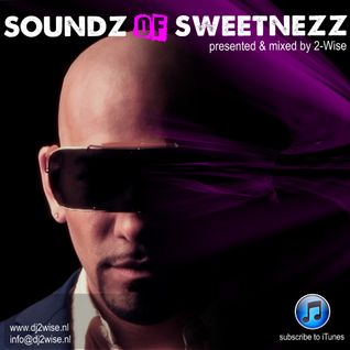 Soundz of Sweetnezz by 2-Wise (26-10-2012)