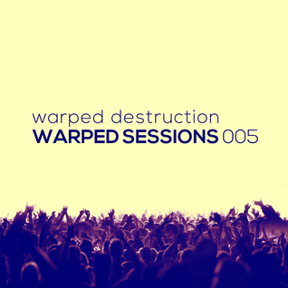 Warped Sessions 005