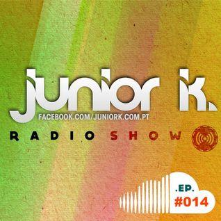JUNIOR K. RADIO SHOW EP#.14 (Comercial.Progressive)
