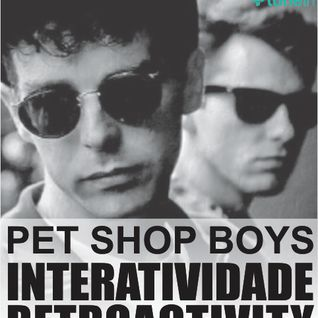 Retroactivity Radio - Interatividade Retroactivity Especial Pet Shop Boys 01AGO2015