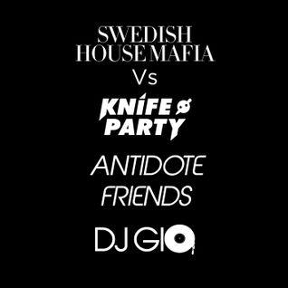 Knife Party vs Swedish House Mafia - Antidote Friends (DJ Gio Mashup)