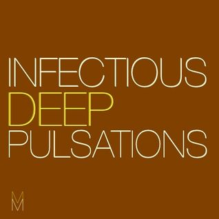 Infectious Deep Pulsations