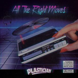 Plastician Presents All The Right Moves