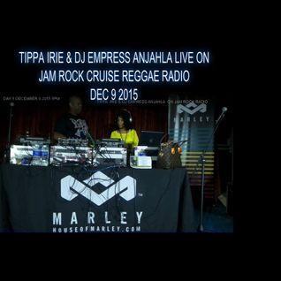 TIPPA IRIE & DJ EMPRESS ANJAHLA ON LIVE SET JAM ROCK REGGAE CRUISE RADIO DEC 9, 2015 5PM.mp3(55.2MB)