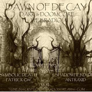 SYMBOLIC DEATH @ DAWN OF DECAY EPISODE VII (27.05.16)