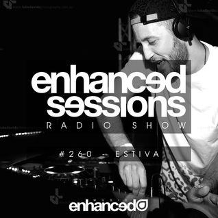 Enhanced Sessions 260 with Estiva