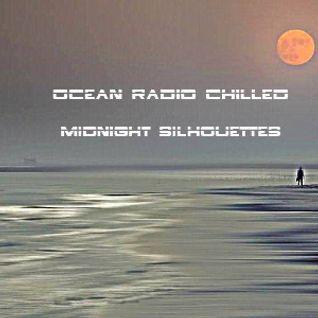 "Ocean Radio Chilled ""Midnight Silhouettes"" (5-22-16)"