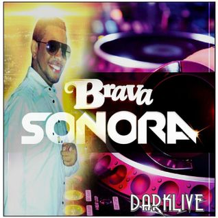 Brava Sonora  - Darklive Sessions