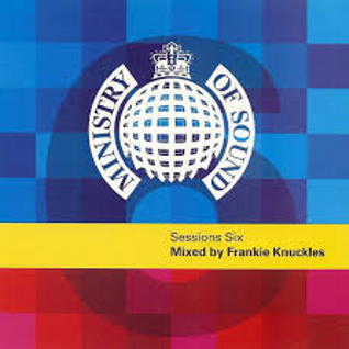 FRANKIE KNUCKLES  MINISTRY OF SOUND SESSION 6 DISC 2
