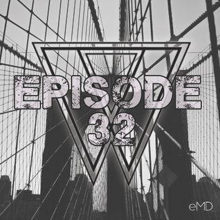 eMD Radio Episode 32 [morebass.com]