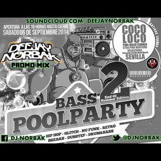 DJ NORBAK - Bass Pool Party 2 @ Promo Mix