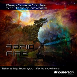 Deep Space Stories - S36 Train to nowhere