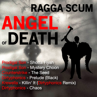 Ragga Scum - Angel of Death (MIA 444 Mini Mix)