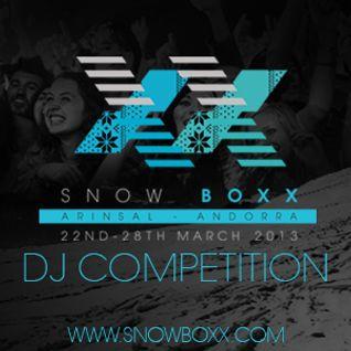Snowboxx DJ Competition @ Antuan Vertry