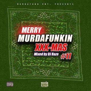 MurdaFunk XXX-Mas Mixxtape #11