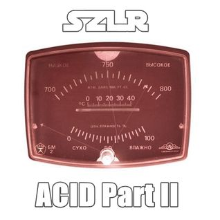 SLZR - ACID Part II