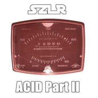 SLZR - ACID Part II