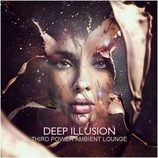 "AMBIENT LOUNGE - ""Deep Illusion"""