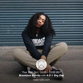 Breakfast Burrito w/ A.G & Shy One - 20th October 2016
