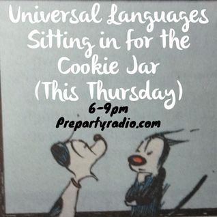Universal Languages (Guest Spot 4 The Cookie Jar)
