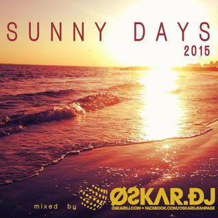 OSKAR.DJ - SUNNY DAYS 2015