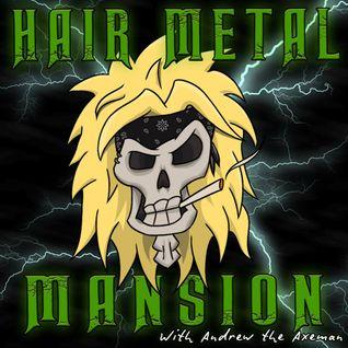 Hair Metal Mansion Radio Show #503