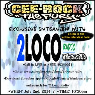 2 LOCO RADIO interviews Hip-Hop veteran CEE-ROCK ''THE FURY'' (via 'Spreaker')