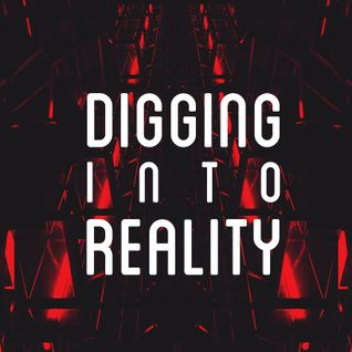 Digging Into Reality 28 with Feryne