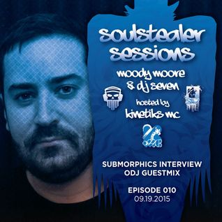 DJ Seven, ODJ feat. Kinetiks MC • Soulstealer Sessions EP10 • SUBMORPHICS Special // 09.19.2015