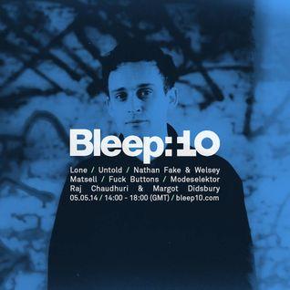 Bleep 10 Year Anniversary Special w/ Untold, Nathan Fake, Wesley Matsell & Lone - 5th May 2014