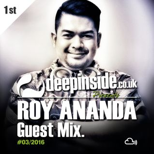 DEEPINSIDE presents ROY ANANDA (Exclusive Guest Mix)