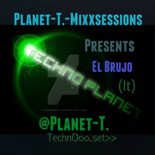 Hard Mix by El Brujo for Planet T. Mixxsessions